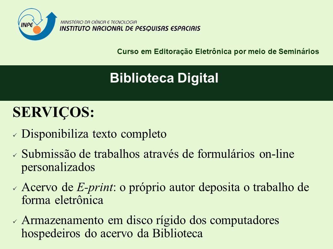 SERVIÇOS: Biblioteca Digital Disponibiliza texto completo