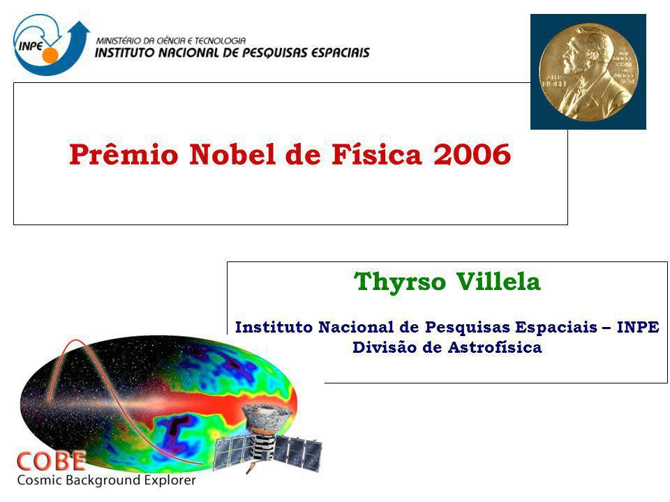 Prêmio Nobel de Física 2006 Thyrso Villela
