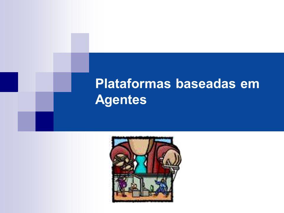 Plataformas baseadas em Agentes