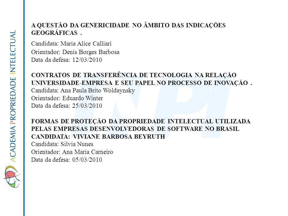 A QUESTÃO DA GENERICIDADE NO ÂMBITO DAS INDICAÇÕES GEOGRÁFICAS .