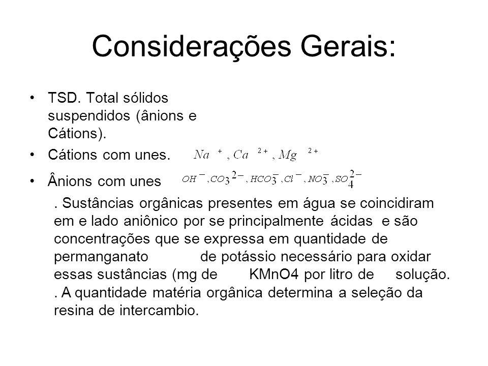 Considerações Gerais: