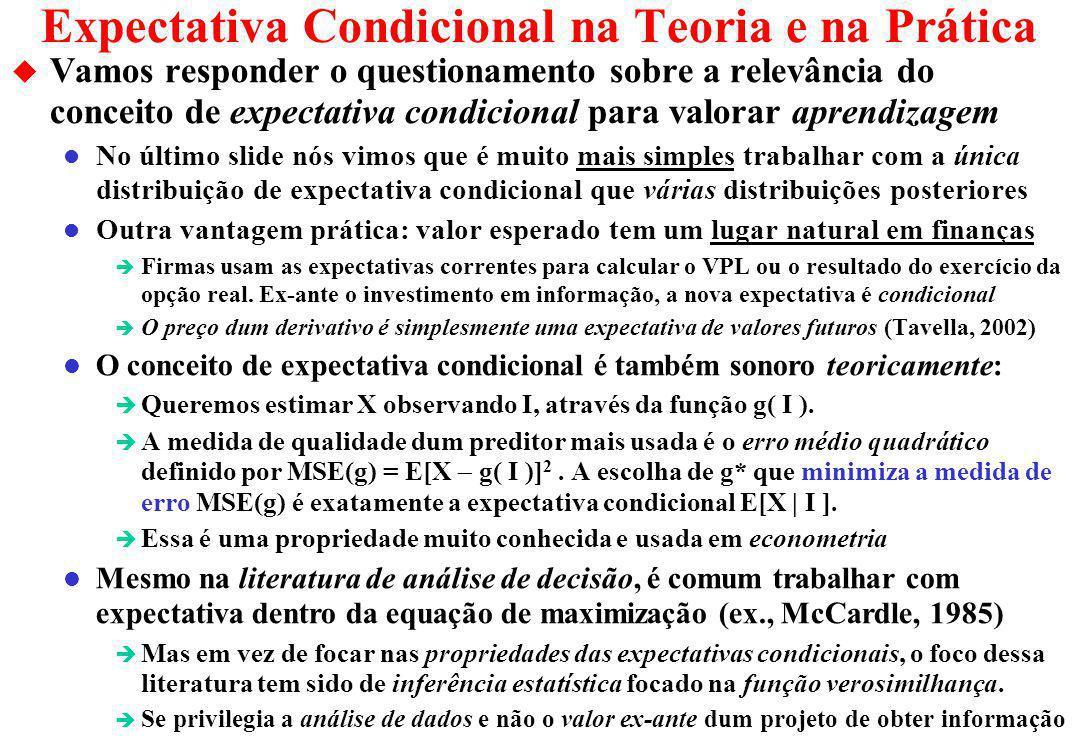 Expectativa Condicional na Teoria e na Prática