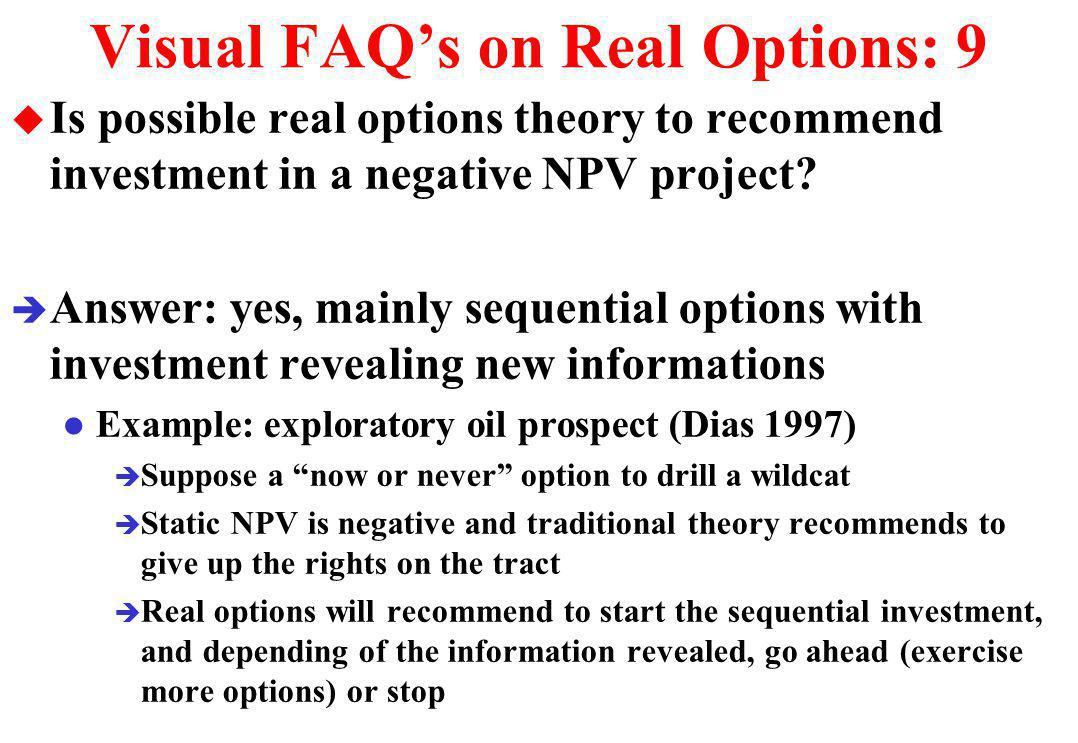 Visual FAQ's on Real Options: 9