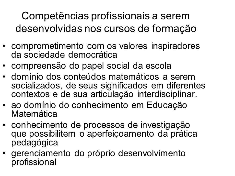 Competências profissionais a serem desenvolvidas nos cursos de formação