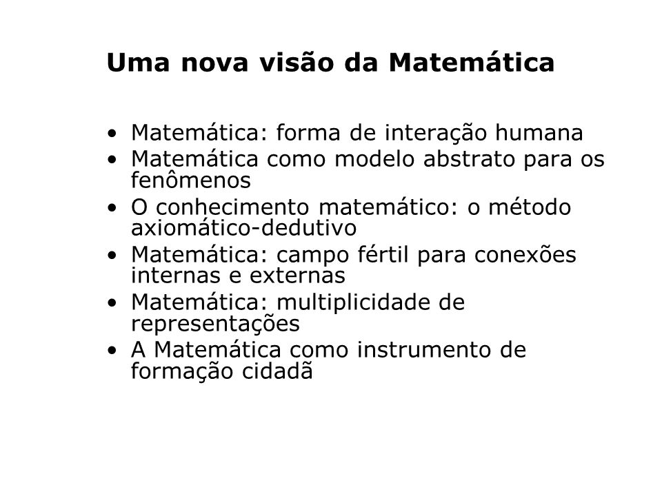 Uma nova visão da Matemática