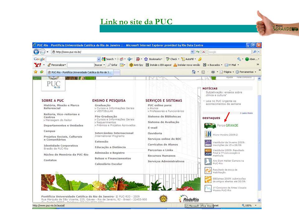 Link no site da PUC Pense GRANDE