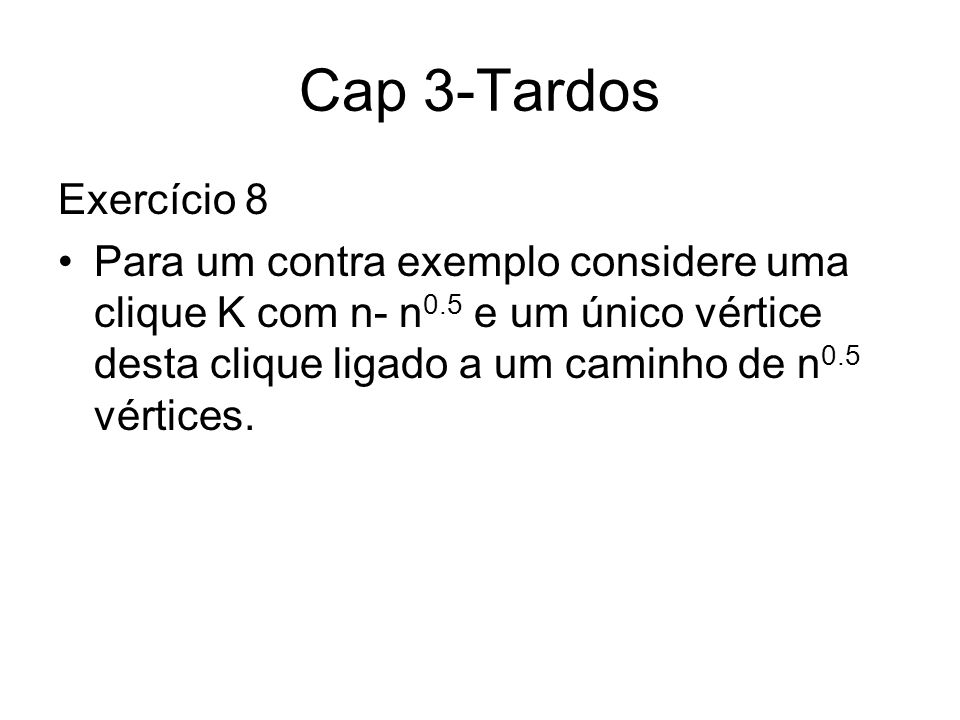 Cap 3-Tardos Exercício 8.