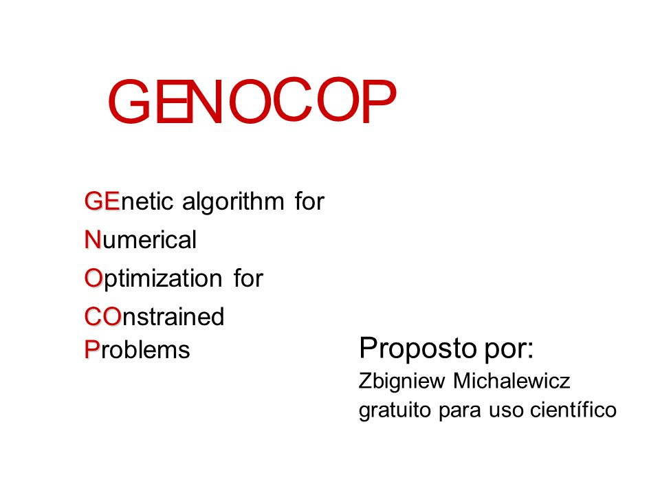 GE N O CO P Proposto por: GEnetic algorithm for Numerical
