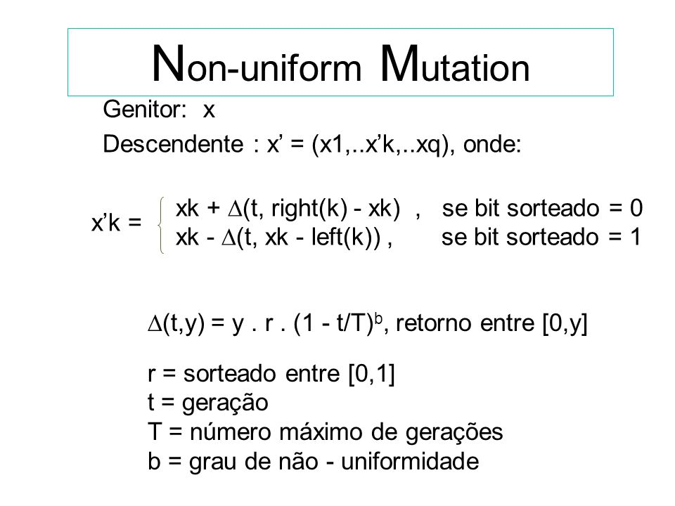 Non-uniform Mutation Genitor: x