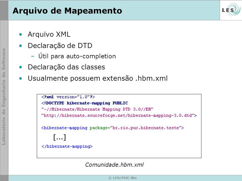 Arquivo de Mapeamento Arquivo XML Declaração de DTD