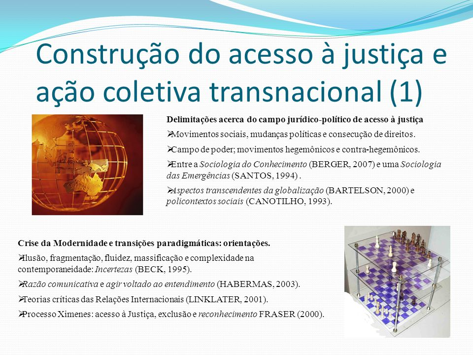 Construção do acesso à justiça e ação coletiva transnacional (1)
