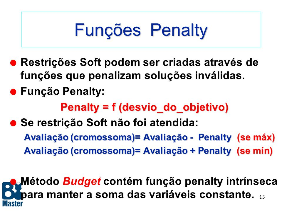 Penalty = f (desvio_do_objetivo)