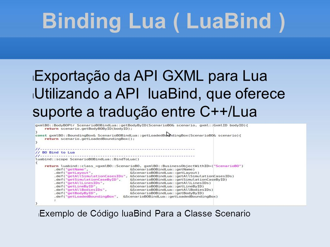 Binding Lua ( LuaBind ) Exportação da API GXML para Lua