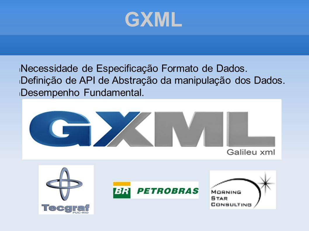 GXML Necessidade de Especificação Formato de Dados.