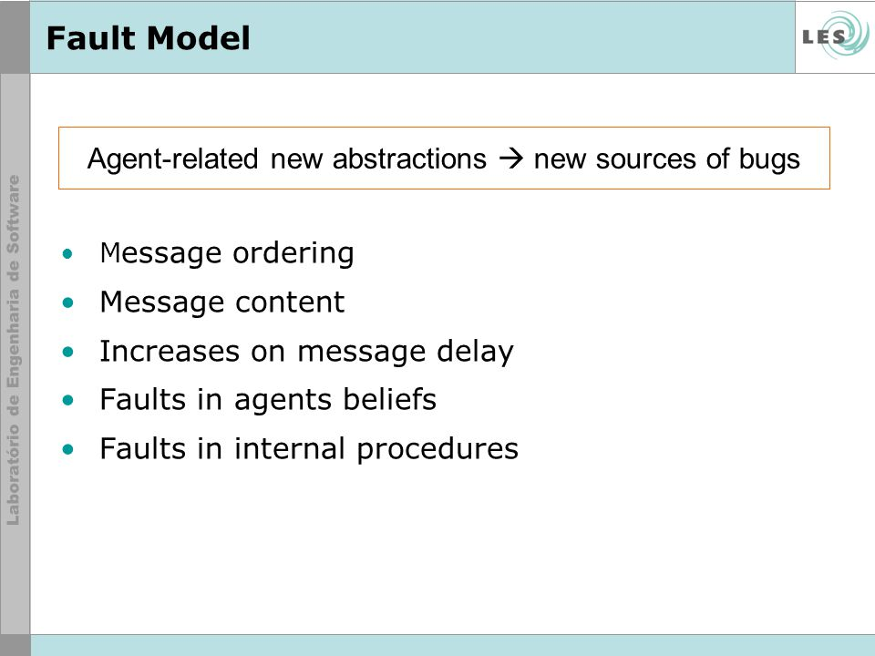Agent-related new abstractions  new sources of bugs