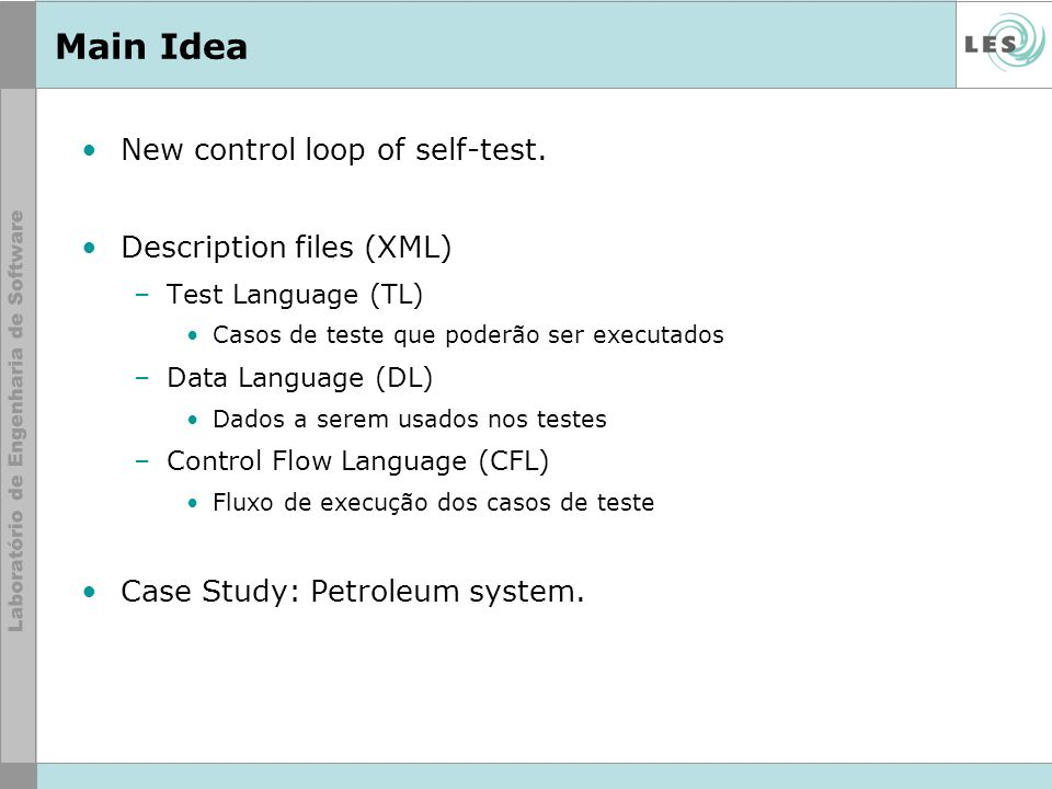 Main Idea New control loop of self-test. Description files (XML)