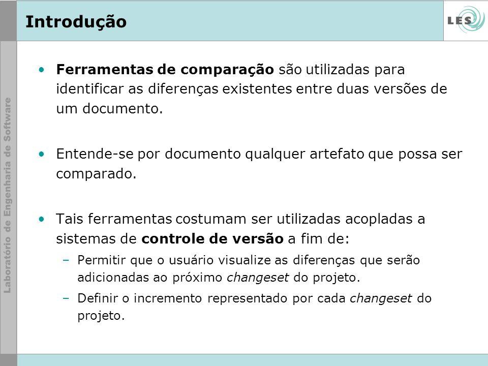 Introdução Ferramentas de comparação são utilizadas para identificar as diferenças existentes entre duas versões de um documento.
