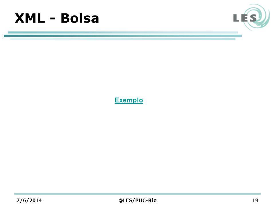 XML - Bolsa Exemplo 01/04/2017 @LES/PUC-Rio