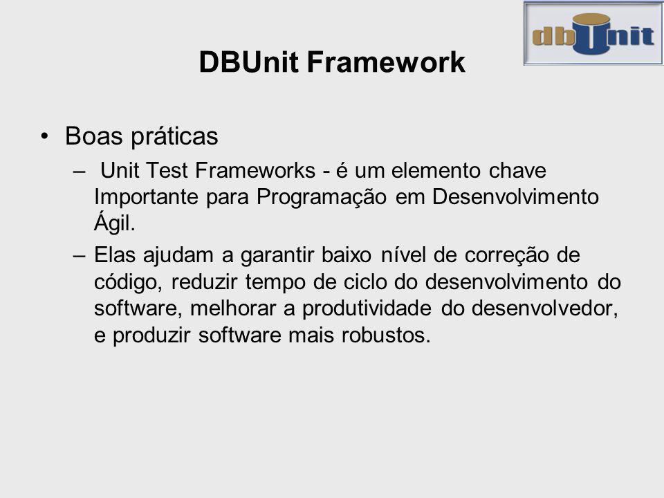 DBUnit Framework Boas práticas