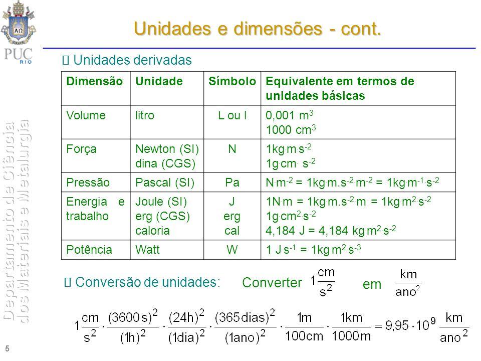 Unidades e dimensões - cont.
