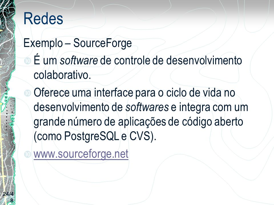 Redes Exemplo – SourceForge