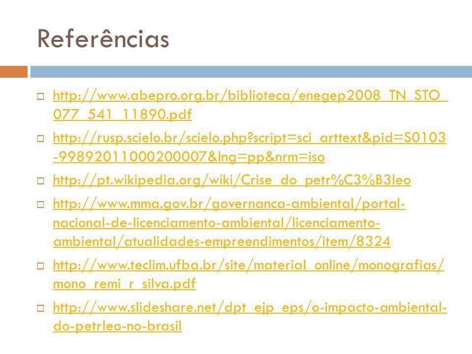 Referências http://www.abepro.org.br/biblioteca/enegep2008_TN_STO_ 077_541_11890.pdf.