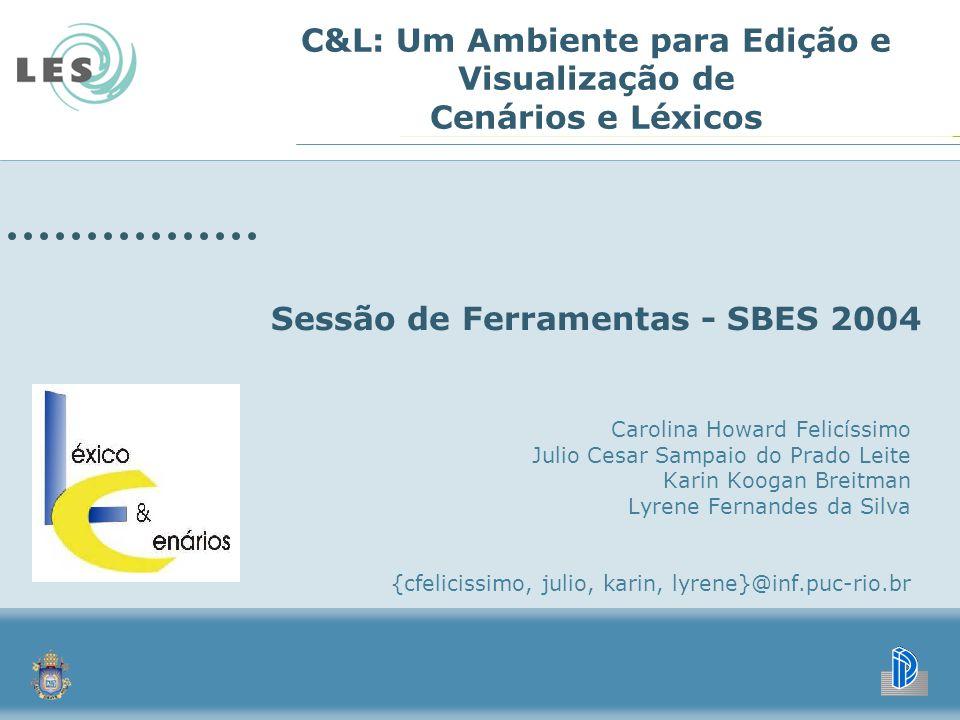 C&L: Um Ambiente para Edição e Visualização de Cenários e Léxicos