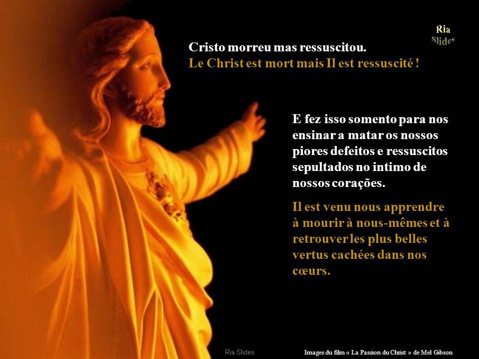 Cristo morreu mas ressuscitou