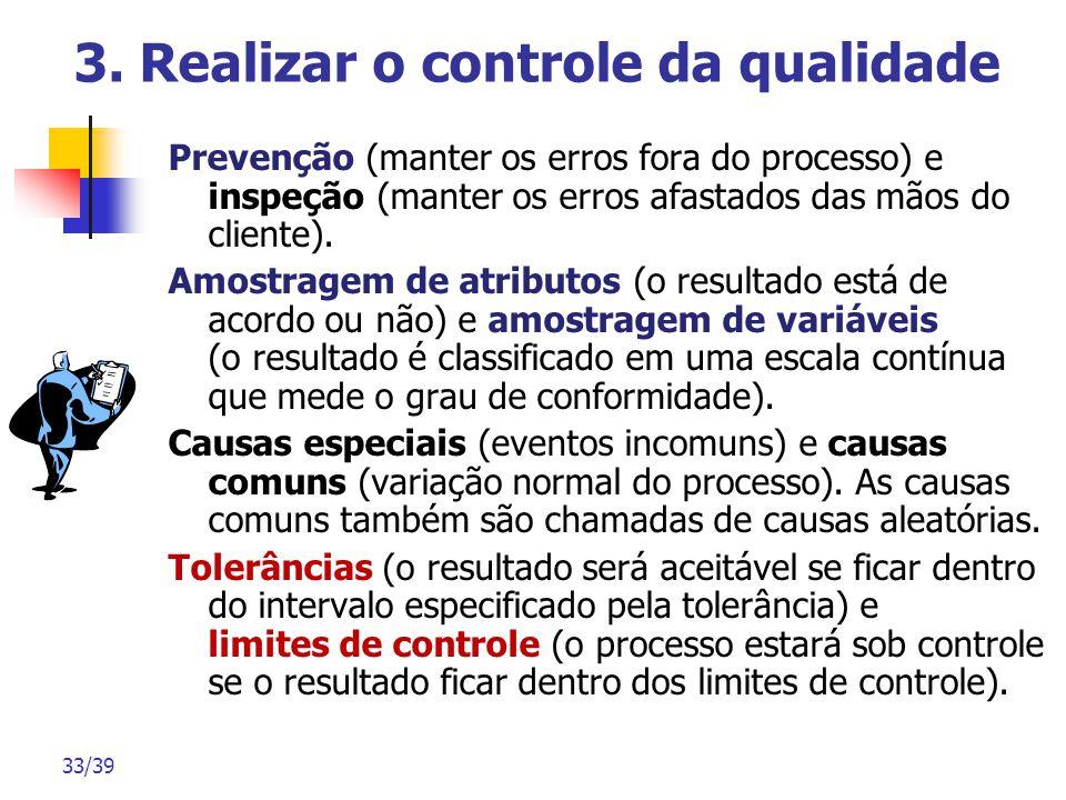 3. Realizar o controle da qualidade