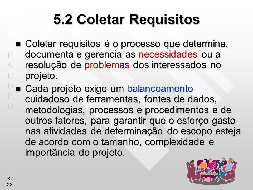 5.2 Coletar Requisitos