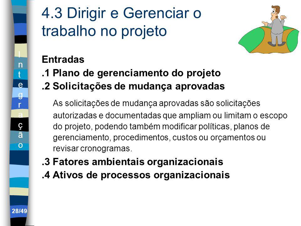 4.3 Dirigir e Gerenciar o trabalho no projeto