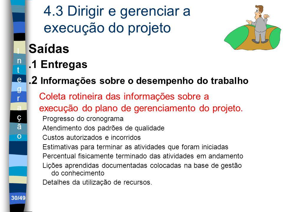 4.3 Dirigir e gerenciar a execução do projeto