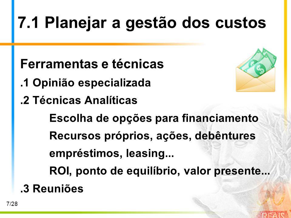 7.1 Planejar a gestão dos custos