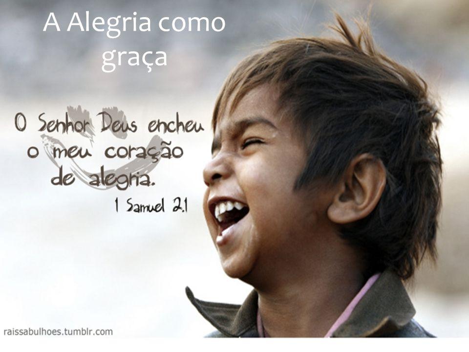 A Alegria como graça