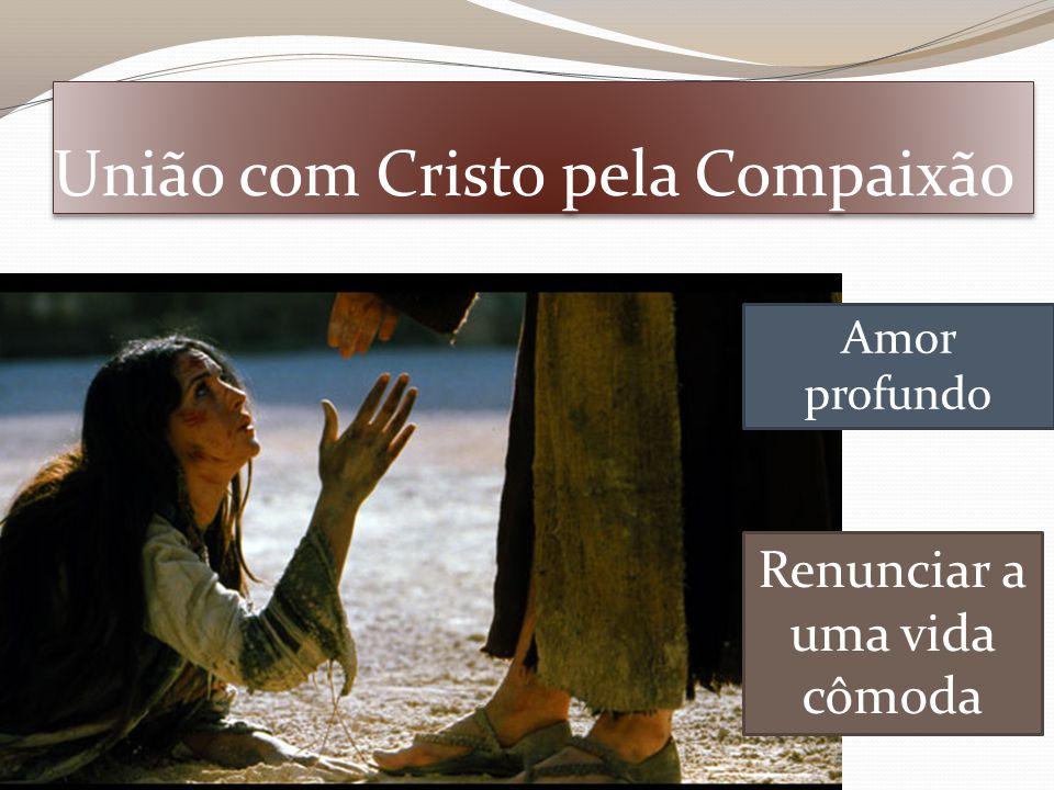 União com Cristo pela Compaixão