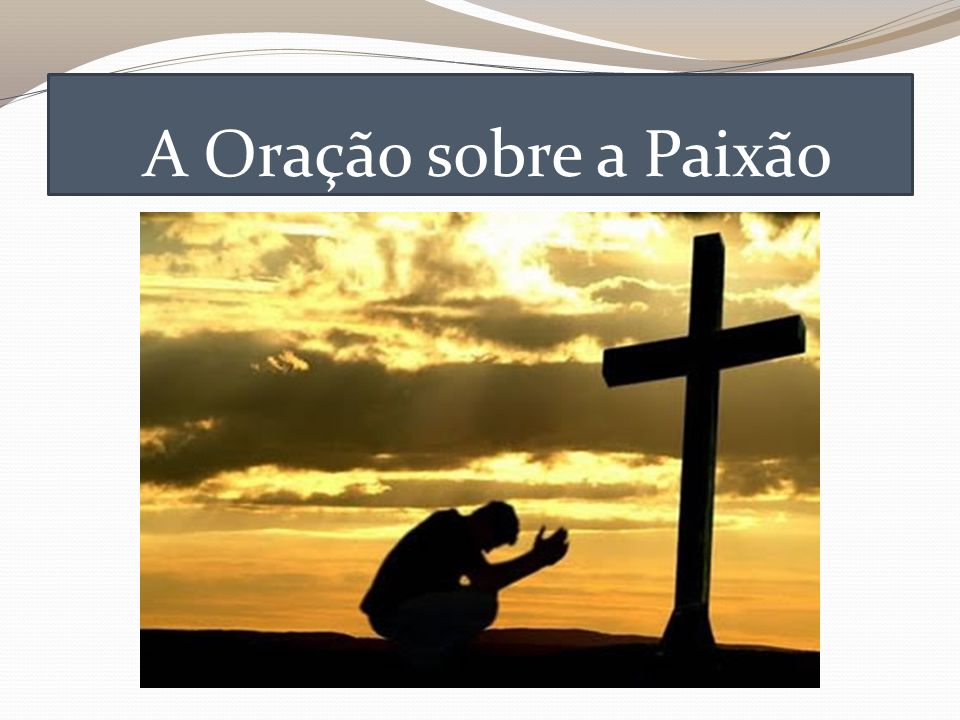 A Oração sobre a Paixão