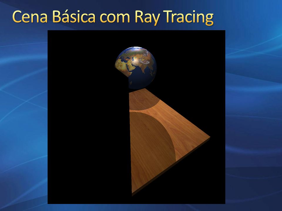Cena Básica com Ray Tracing
