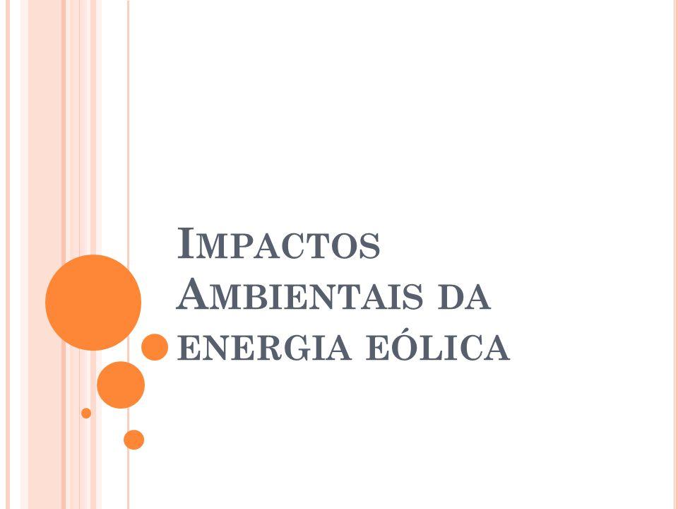 Impactos Ambientais da energia eólica