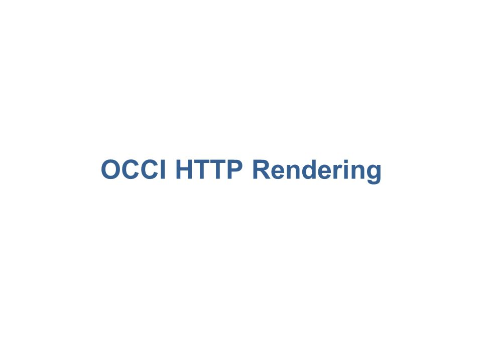 OCCI HTTP Rendering