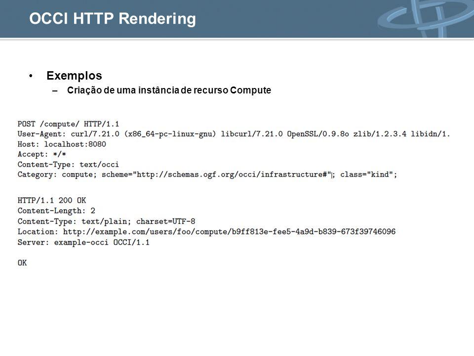 OCCI HTTP Rendering Exemplos