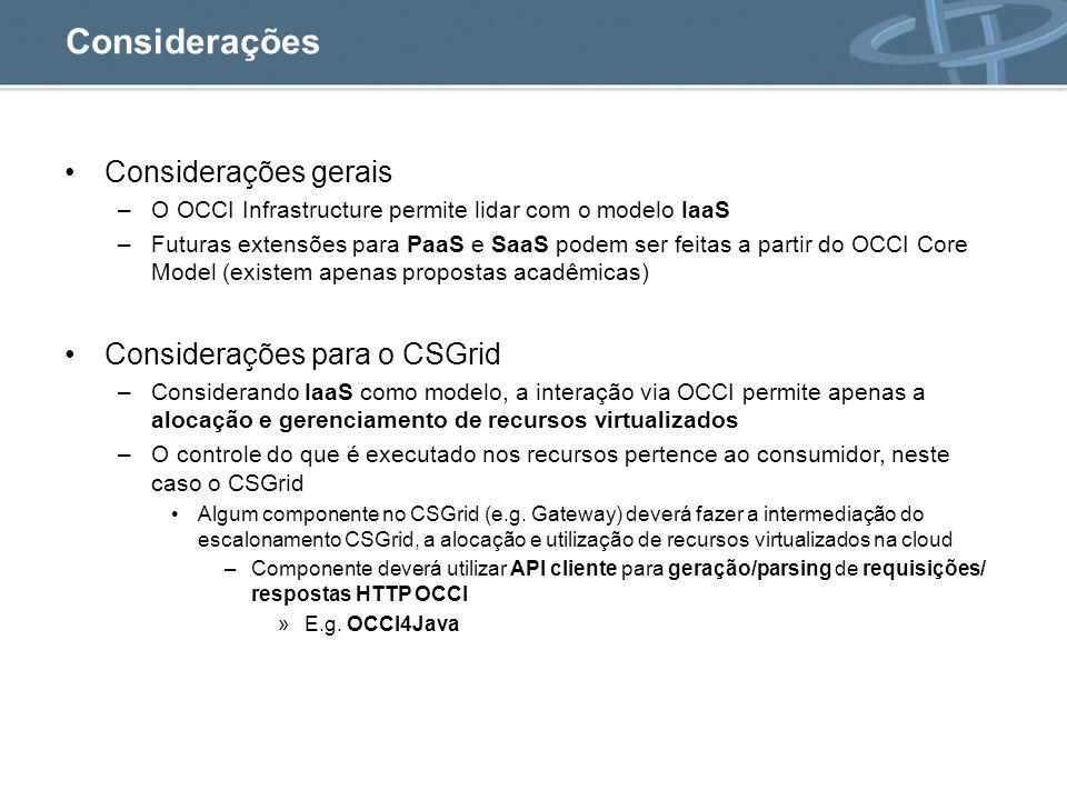 Considerações Considerações gerais Considerações para o CSGrid