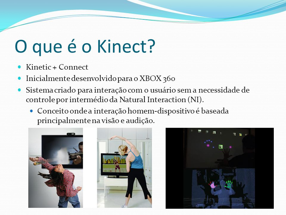 O que é o Kinect Kinetic + Connect