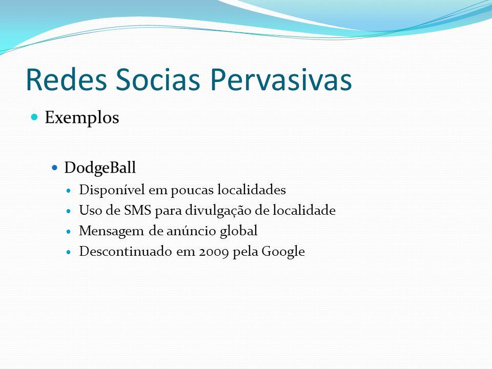 Redes Socias Pervasivas