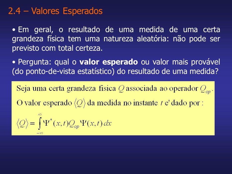 2.4 – Valores Esperados