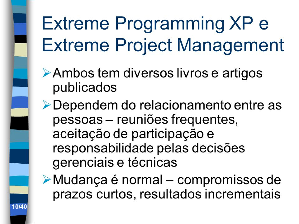 Extreme Programming XP e Extreme Project Management