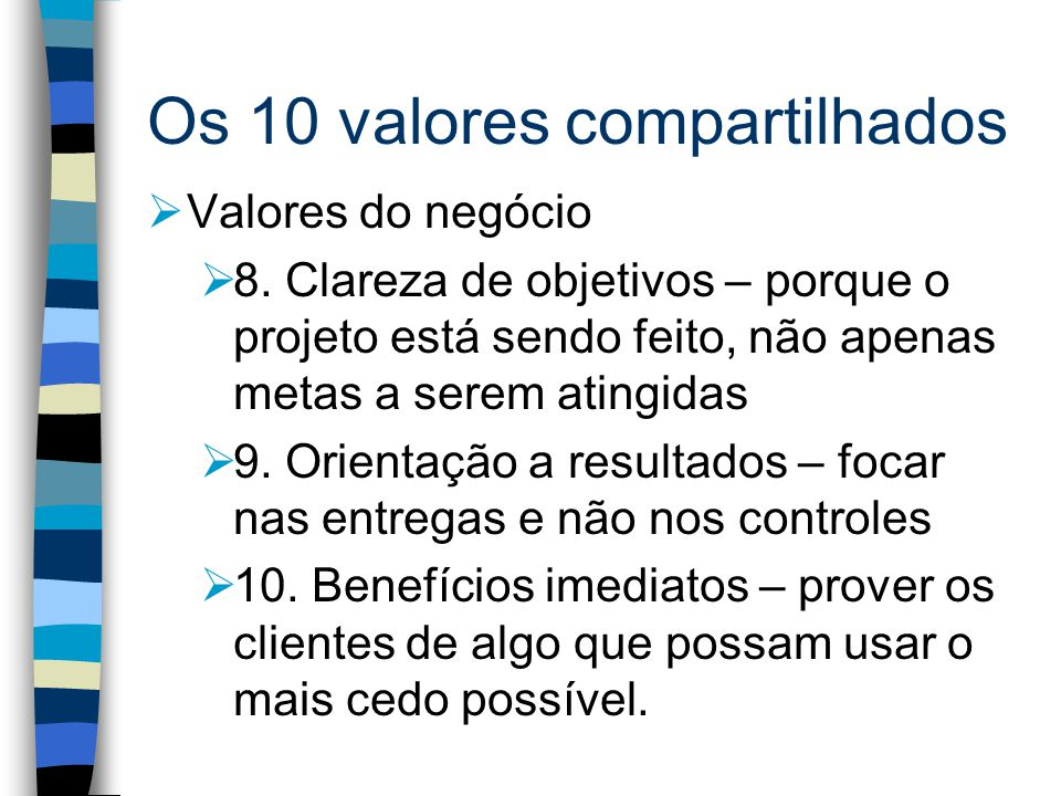 Os 10 valores compartilhados