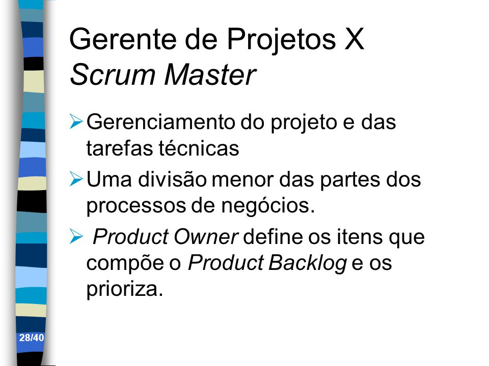 Gerente de Projetos X Scrum Master