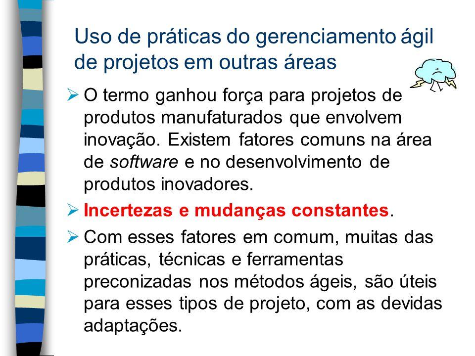 Uso de práticas do gerenciamento ágil de projetos em outras áreas