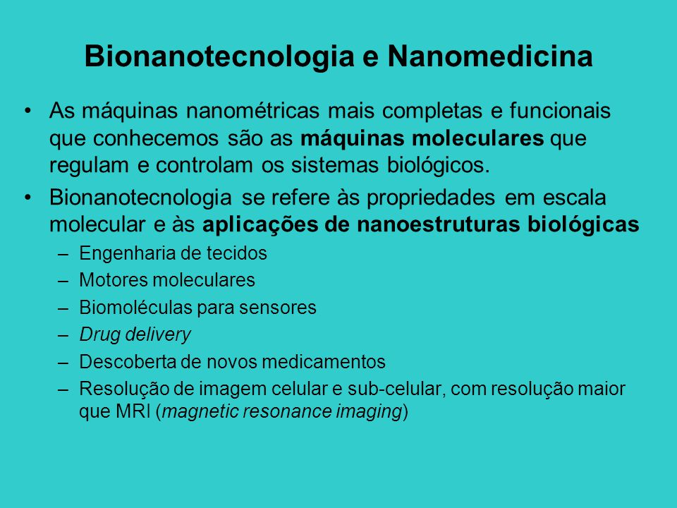 Bionanotecnologia e Nanomedicina