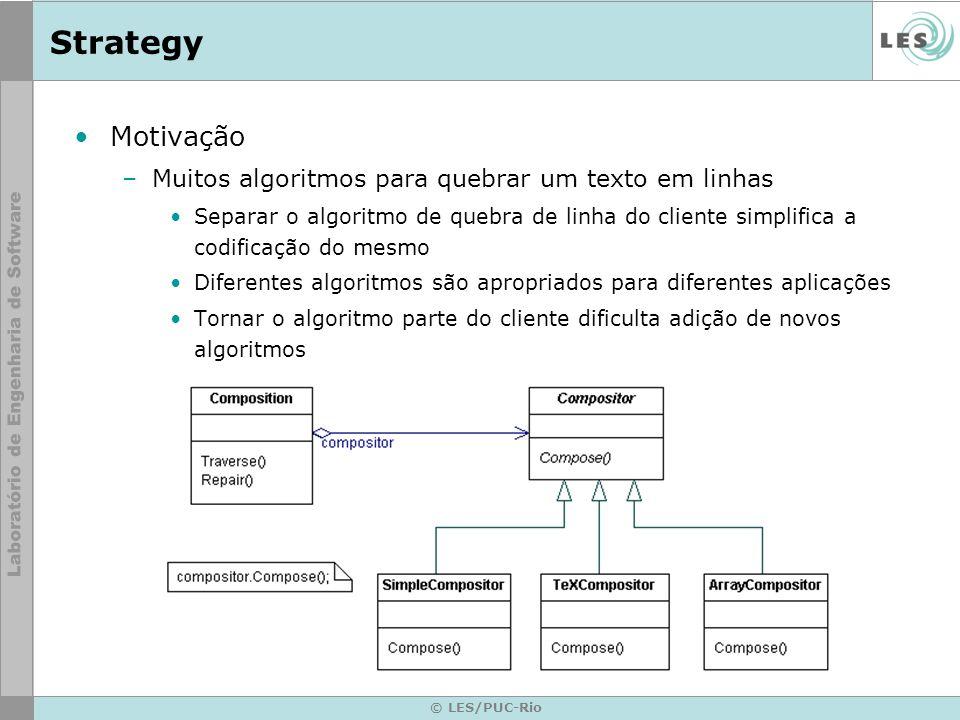Strategy Motivação Muitos algoritmos para quebrar um texto em linhas